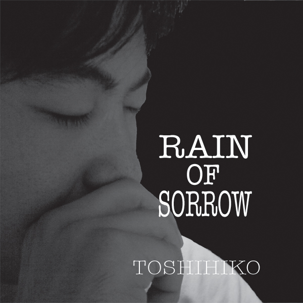 RAIN OF SORROW